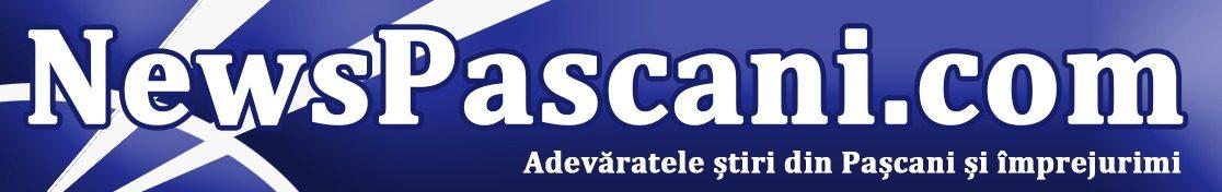 NewsPascani.com Pașcani, Târgu Frumos, Iași